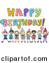 Vector Clipart of a Doodled Happy Birthday Greeting with Kids by BNP Design Studio